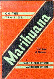 On the Trail of Marihuana